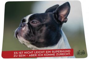 """Uli Stein Mousepad HUNDE """"Es ist nicht leicht ein Superhund zu sein - aber ich komme zurecht"""" Französische Bulldogge"""